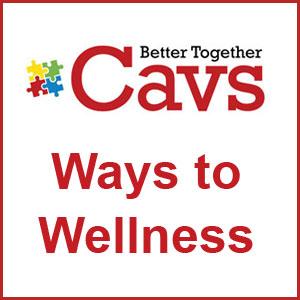 CAVS Ways to Wellness – Updated