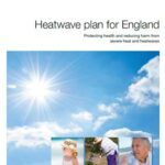 The Heatwave Plan for England & additional actions due to Covid-19